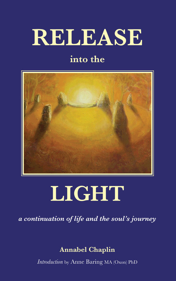 Release into the Light: a Continuation of Life and the Soul's Journey